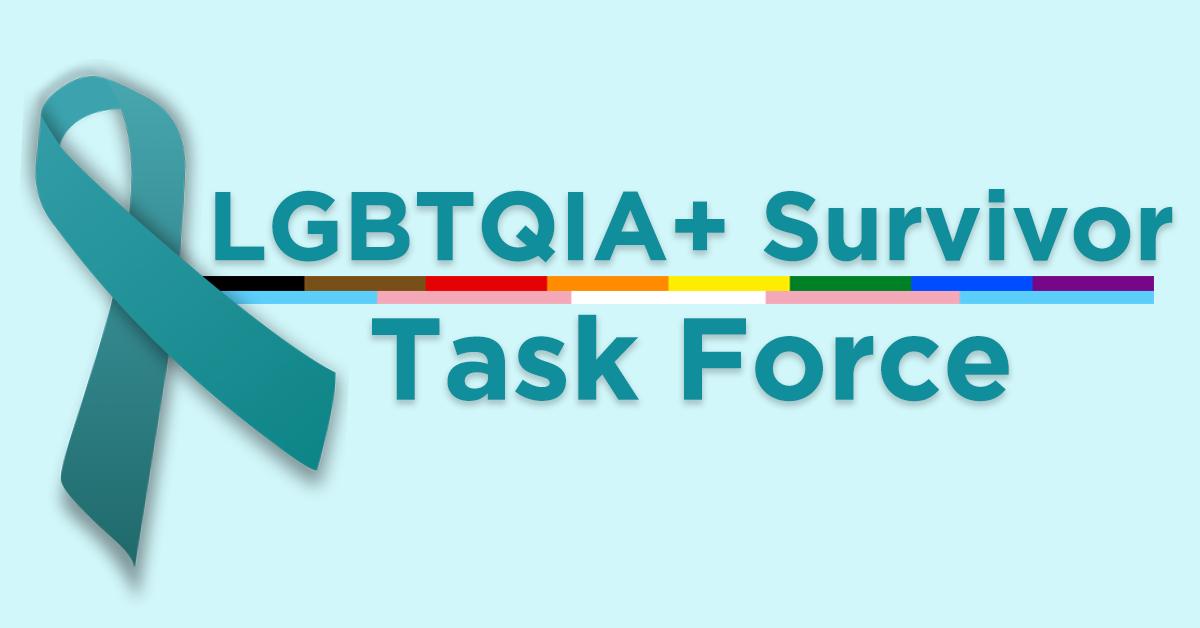 LGBTQIA Survivor Task Force - teal bg